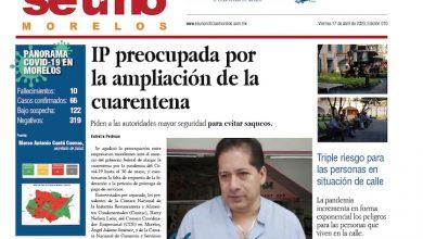 Photo of #Portada_Morelos  IP preocupada por la ampliación de la cuarentena #El_Universal