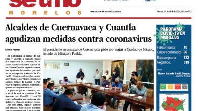 Photo of #Portada_Morelos Alcaldes de #Cuernavaca y #Cuautla agudizan medidas contra #coronavirus #El_Universal