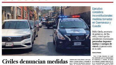 Photo of #Portada_Morelos Civiles denuncian medidas arbitrarias de ediles de #Cuernavaca y #Cuautla #El_Universal