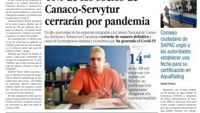 Photo of 🚨⚡️ #Portada_Morelos 40% de los socios de Canaco-Servytur cerrarán por pandemia #El_Universal 🚨⚡️