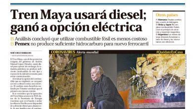 Photo of 🚨⚡️ #Portada_Nacional Tren Maya usará diesel; ganó a opción eléctrica #El_Universal 🚨⚡️
