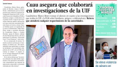 Photo of 🚨⚡️ #Portada_Morelos Cuau asegura que colaborará en investigaciones de la UIF #El_Universal 🚨⚡️