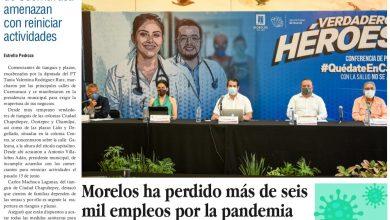 Photo of 🚨⚡️ #Portada_Morelos Morelos ha perdido más de seis mil empleos por la pandemia #El_Universal 🚨⚡️🏥