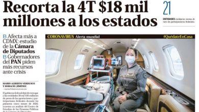 Photo of 🚨⚡️ #Portada_Nacional Recorta la 4T $18 mil millones a los estados #El_Universal 🚨⚡️