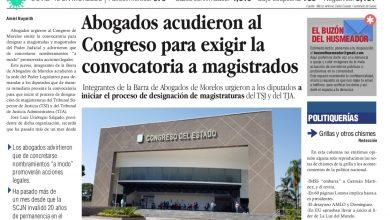 Photo of 🚨⚡️ #Portada_Morelos  Abogados acudieron al Congreso para exigir la convocatoria a magistrados #El_Universal 🚨⚡️